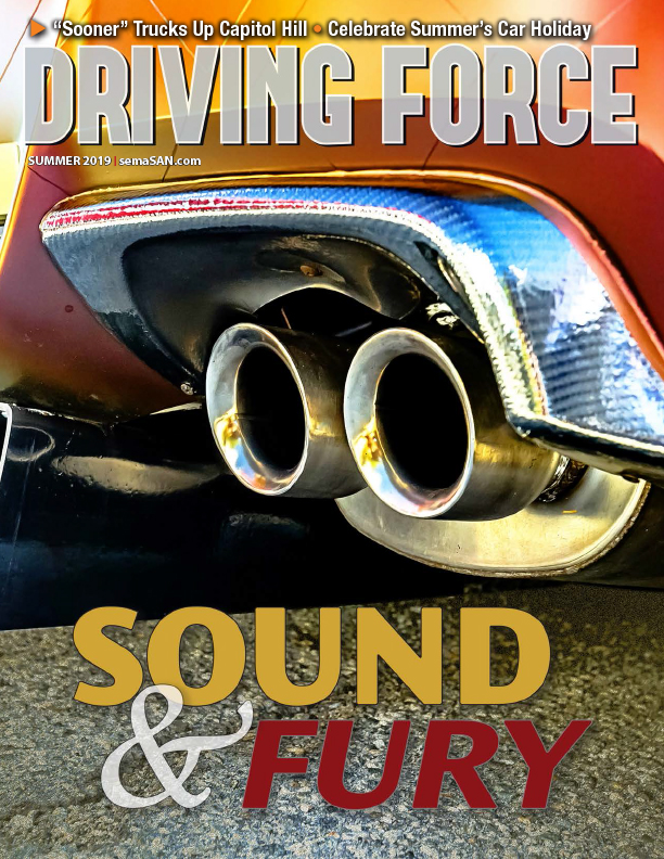 Current Issue of Driving Force, Summer 2019, SEMA Action Network