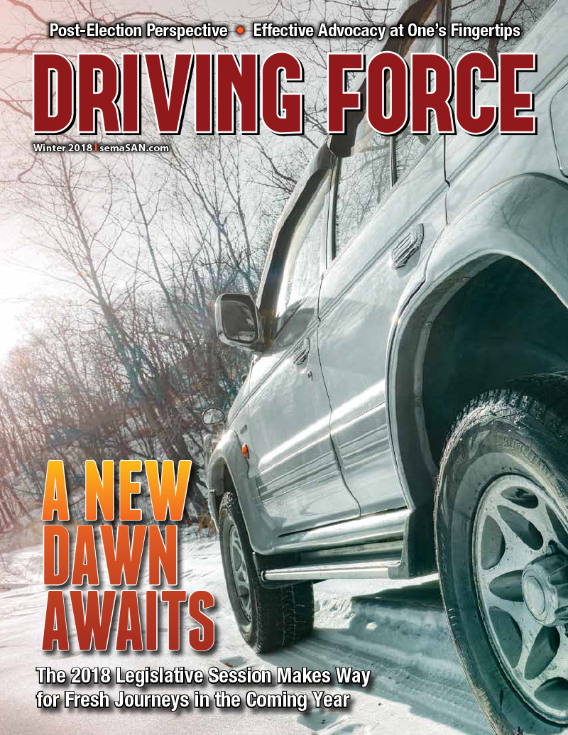 Current Issue of Driving Force, Winter 2018, SEMA Action Network