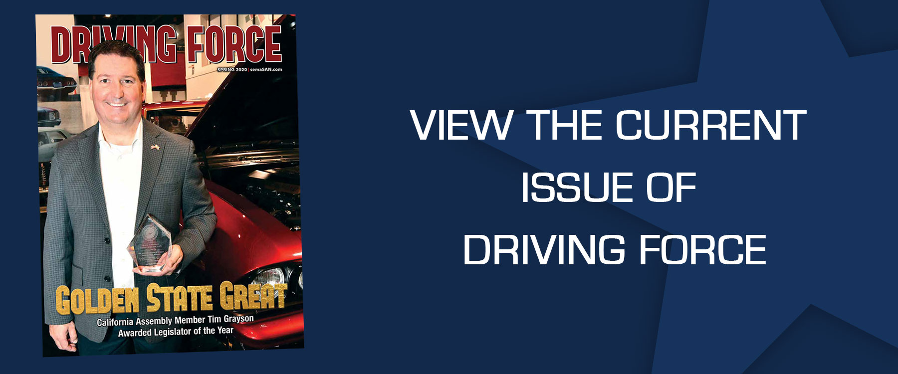 Driving Force Current Issue - Golden State Great